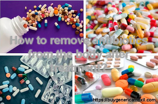 How to remove antibiotics from the body after treatment?